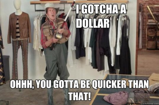 Gotcha Dollar
